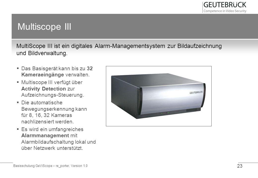 Multiscope III MultiScope III ist ein digitales Alarm-Managementsystem zur Bildaufzeichnung und Bildverwaltung.