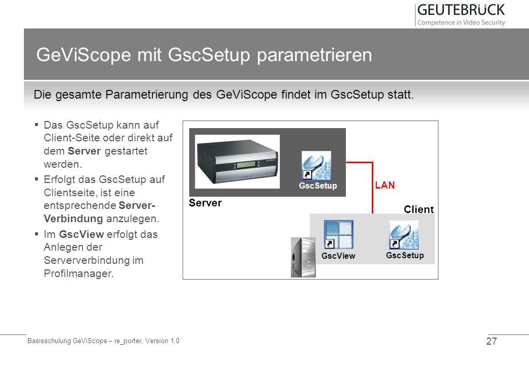 GeViScope mit GscSetup parametrieren