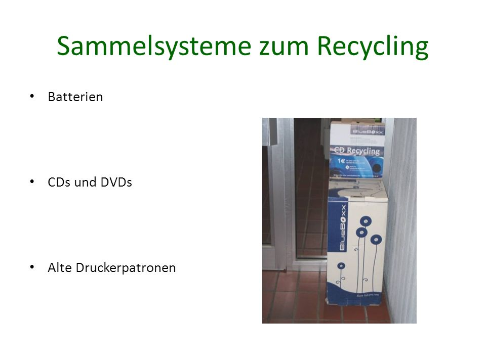 Sammelsysteme zum Recycling