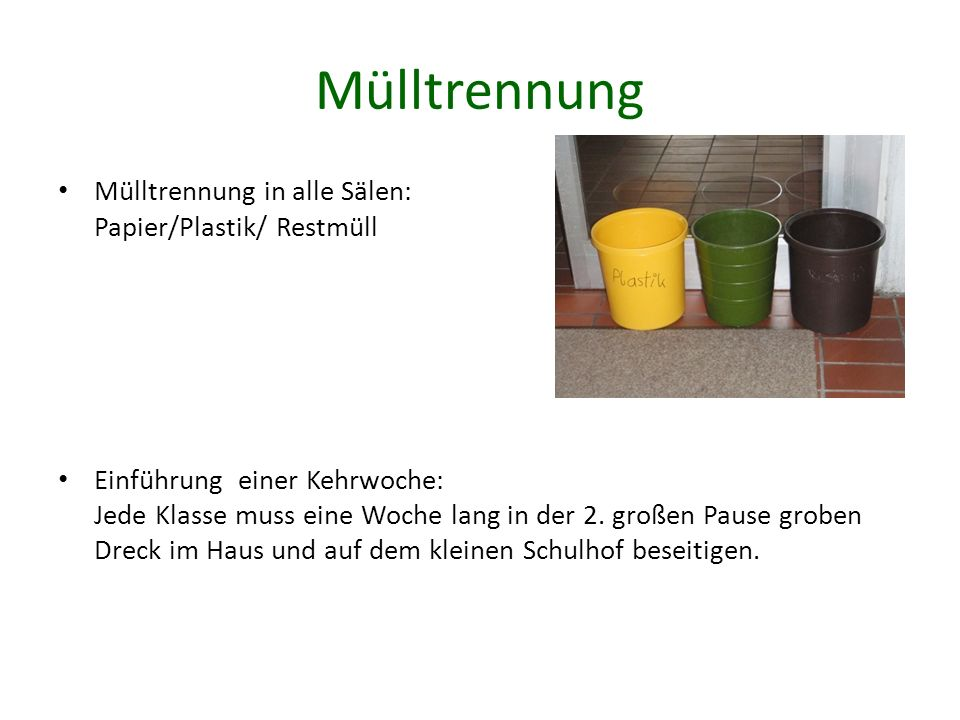 Mülltrennung Mülltrennung in alle Sälen: Papier/Plastik/ Restmüll
