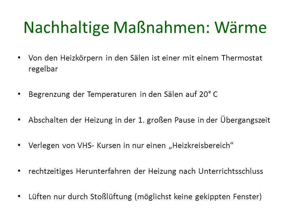 Nachhaltige Maßnahmen: Wärme