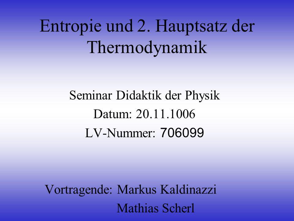 Entropie und 2. Hauptsatz der Thermodynamik