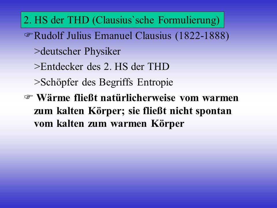 2. HS der THD (Clausius`sche Formulierung)