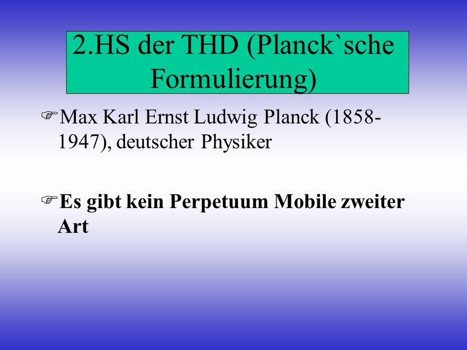 2.HS der THD (Planck`sche Formulierung)