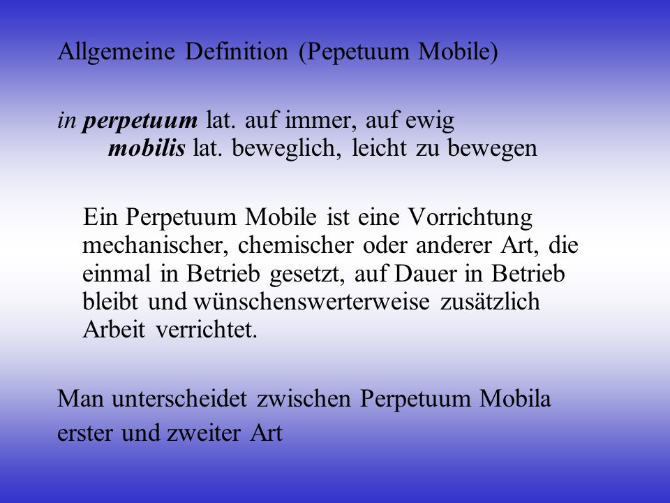 Allgemeine Definition (Pepetuum Mobile)