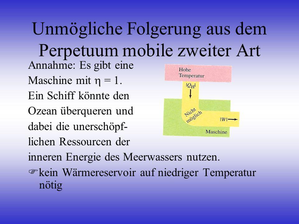 Unmögliche Folgerung aus dem Perpetuum mobile zweiter Art