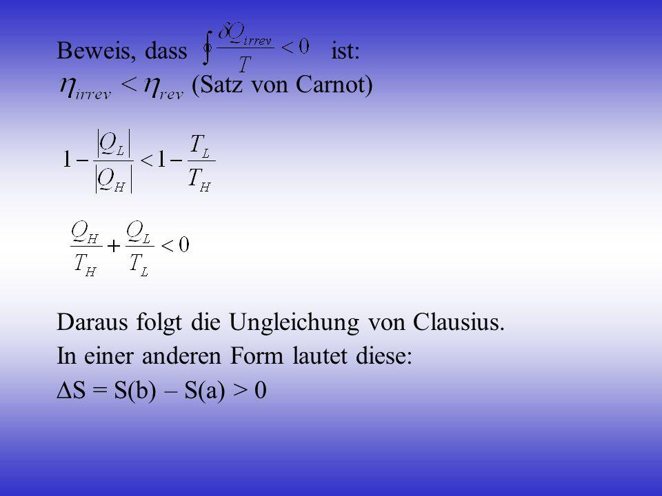 Beweis, dass ist: (Satz von Carnot) Daraus folgt die Ungleichung von Clausius.
