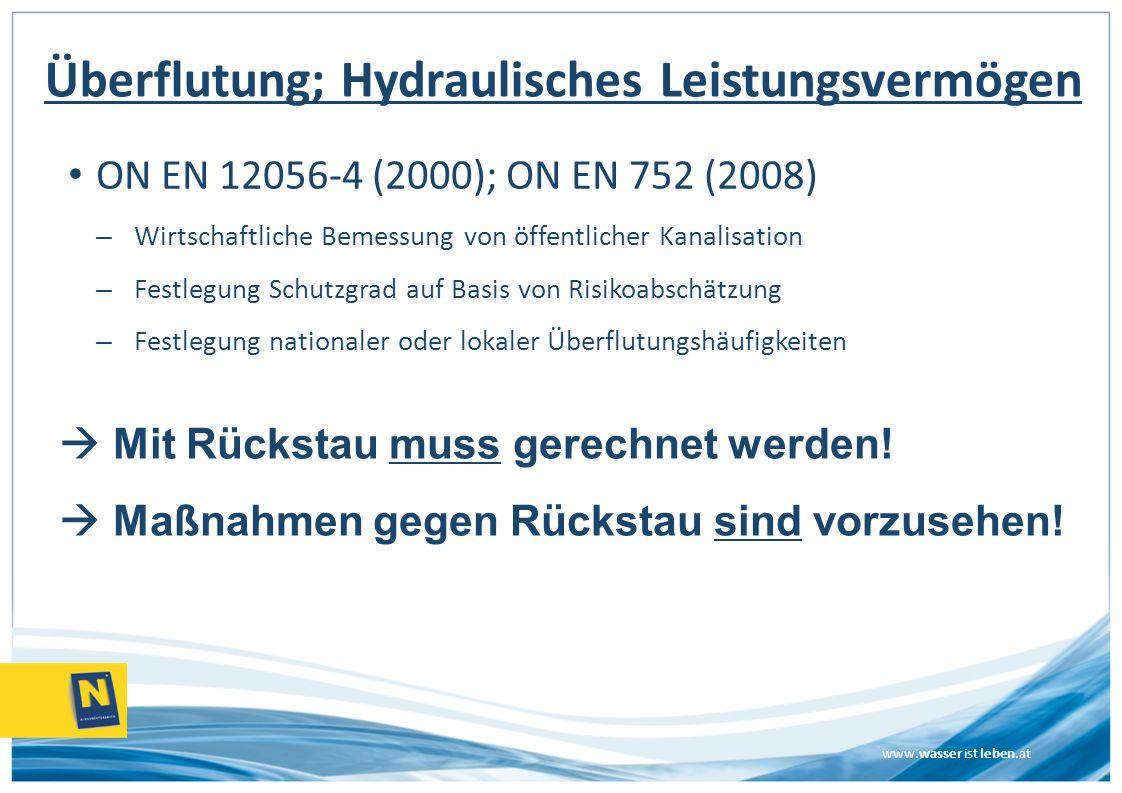Überflutung; Hydraulisches Leistungsvermögen