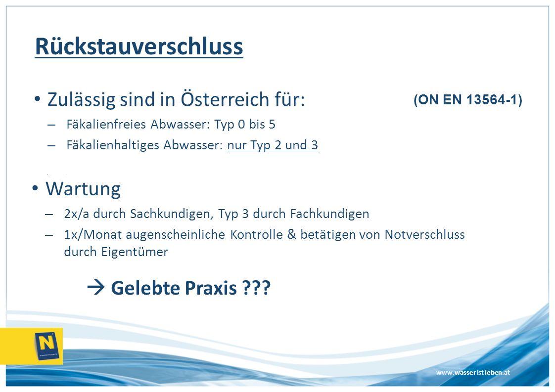 Rückstauverschluss Zulässig sind in Österreich für: Wartung