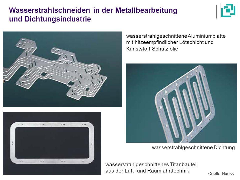 Wasserstrahlschneiden in der Metallbearbeitung und Dichtungsindustrie