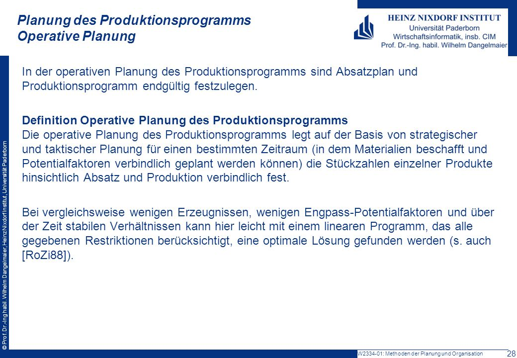 Planung des Produktionsprogramms Operative Planung