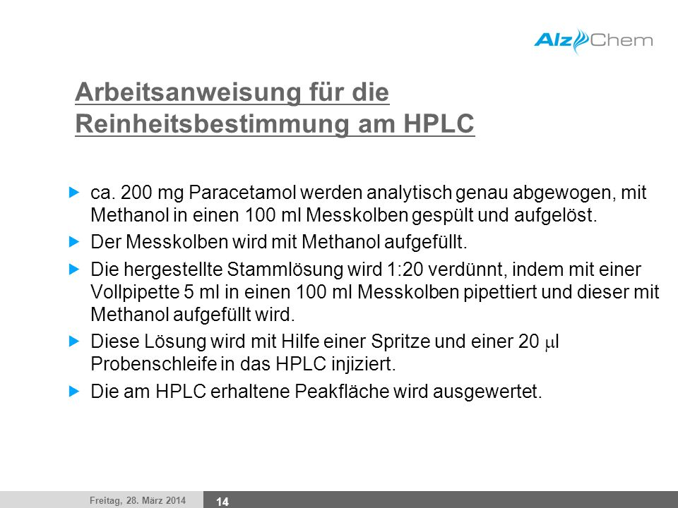 Arbeitsanweisung für die Reinheitsbestimmung am HPLC