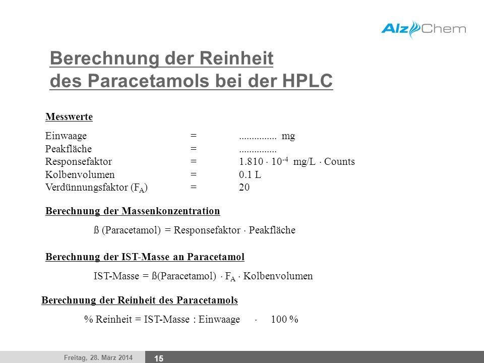 Berechnung der Reinheit des Paracetamols bei der HPLC