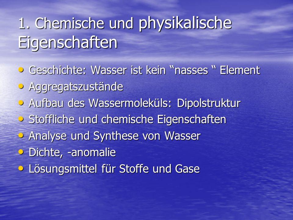 1. Chemische und physikalische Eigenschaften