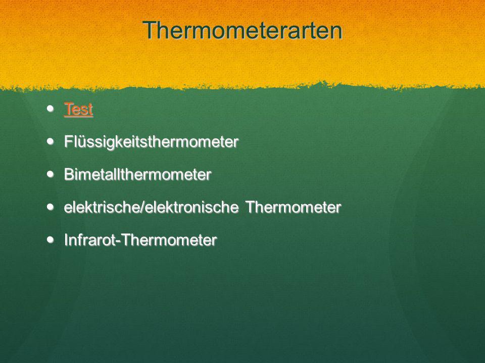 Thermometerarten Test Flüssigkeitsthermometer Bimetallthermometer
