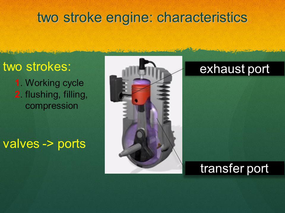 two stroke engine: characteristics