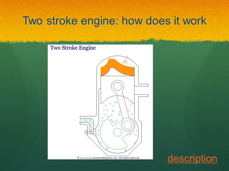 Two stroke engine: how does it work