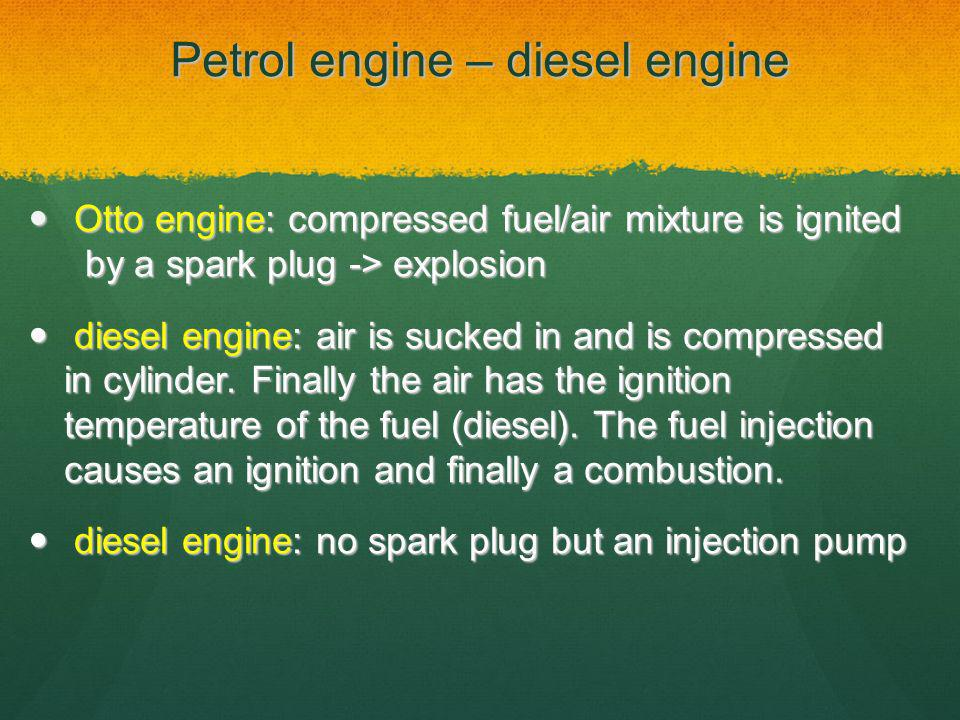 Petrol engine – diesel engine