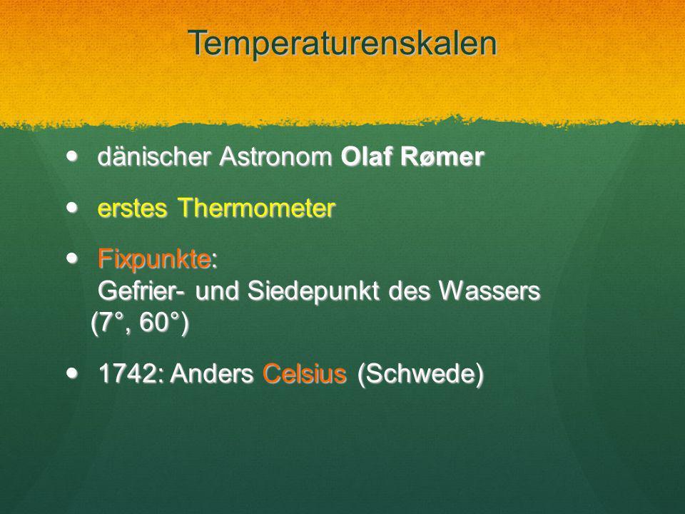 Temperaturenskalen dänischer Astronom Olaf Rømer erstes Thermometer