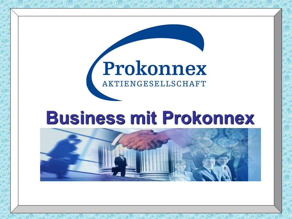 Business mit Prokonnex