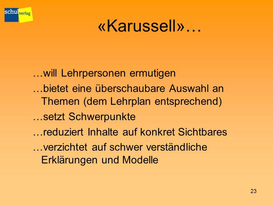 «Karussell»… …will Lehrpersonen ermutigen
