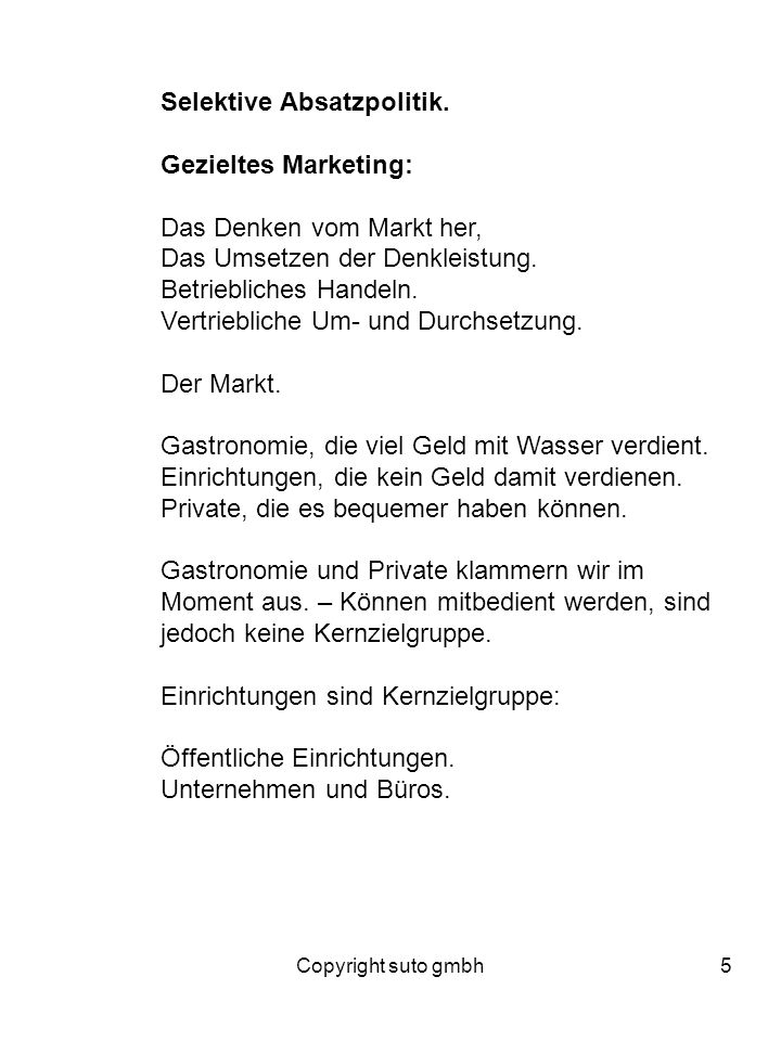 Selektive Absatzpolitik. Gezieltes Marketing: