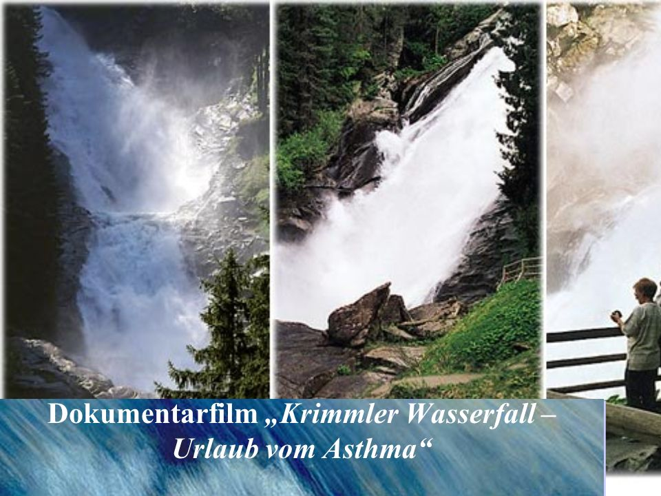"Dokumentarfilm ""Krimmler Wasserfall – Urlaub vom Asthma"