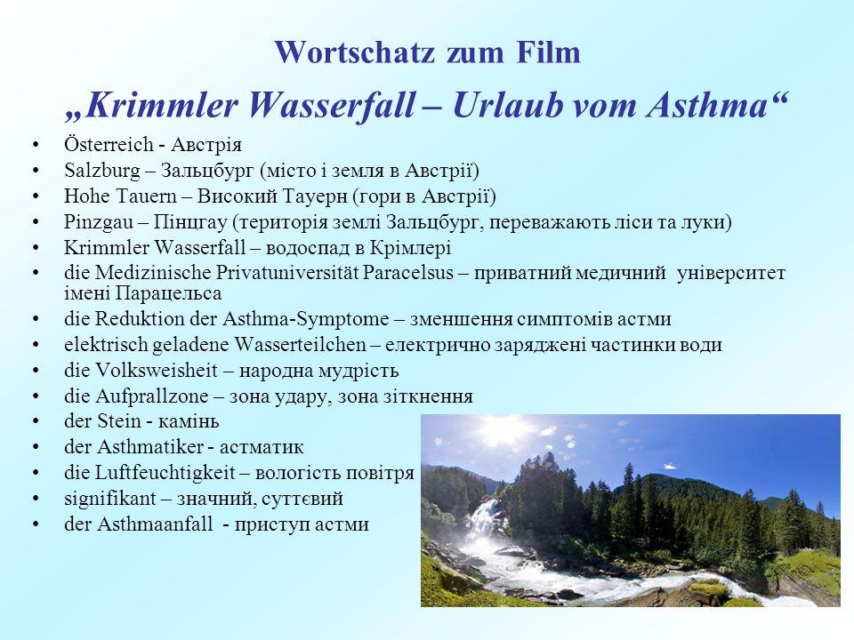 """Wortschatz zum Film """"Krimmler Wasserfall – Urlaub vom Asthma"""