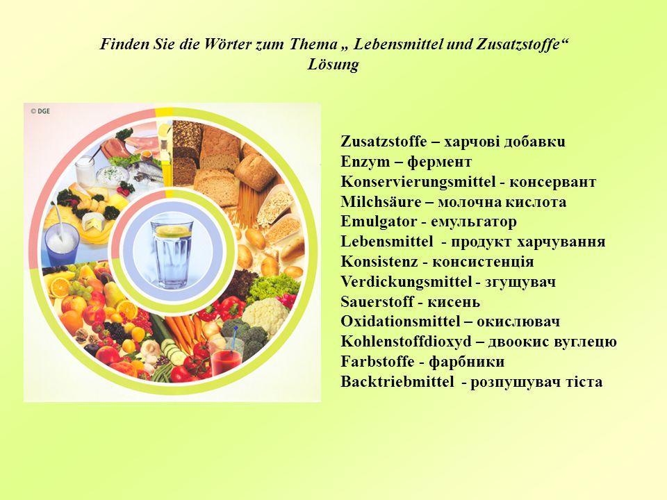 """Finden Sie die Wörter zum Thema """" Lebensmittel und Zusatzstoffe Lösung"""