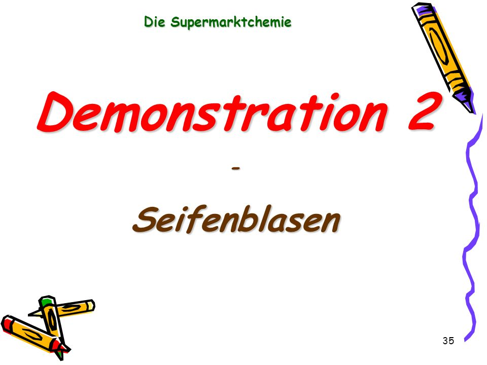 Die Supermarktchemie Demonstration 2 - Seifenblasen