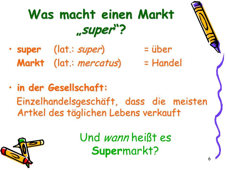 """Was macht einen Markt """"super"""