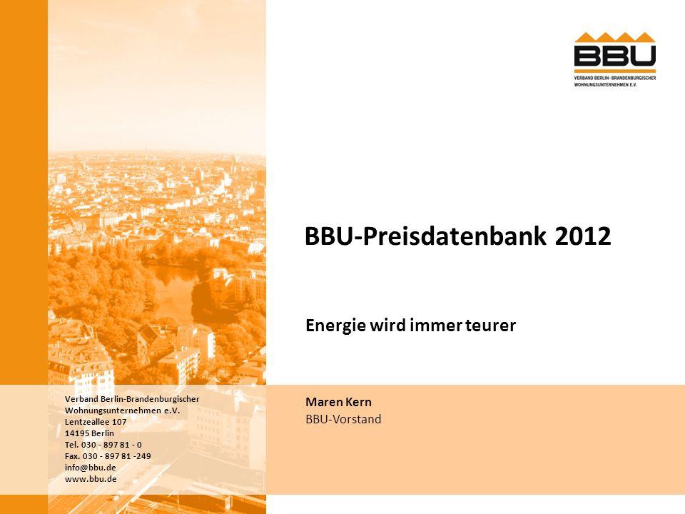 BBU-Preisdatenbank 2012 Energie wird immer teurer Herzlich Willkommen!
