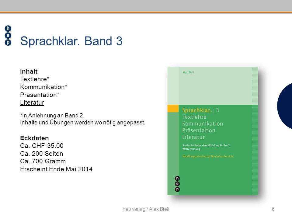 Sprachklar. Band 3 Inhalt Textlehre* Kommunikation* Präsentation*