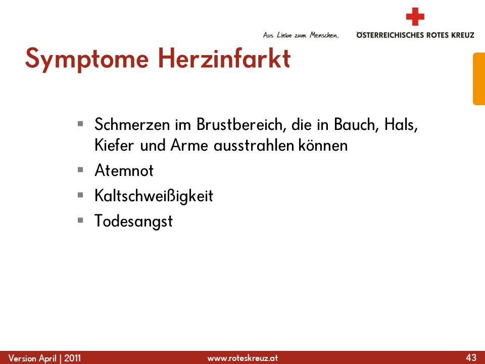 Symptome HerzinfarktSchmerzen im Brustbereich, die in Bauch, Hals, Kiefer und Arme ausstrahlen können.