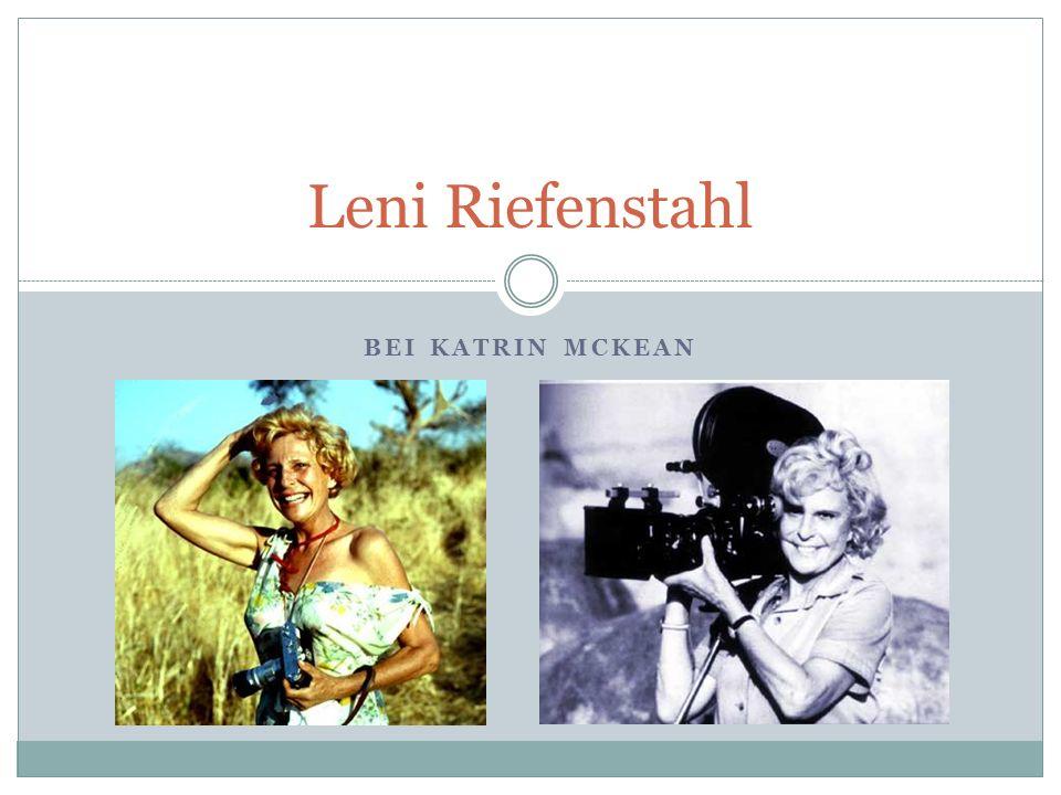 Leni Riefenstahl Bei Katrin Mckean