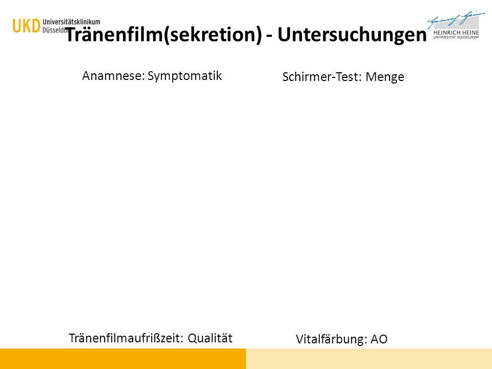 Tränenfilm(sekretion) - Untersuchungen