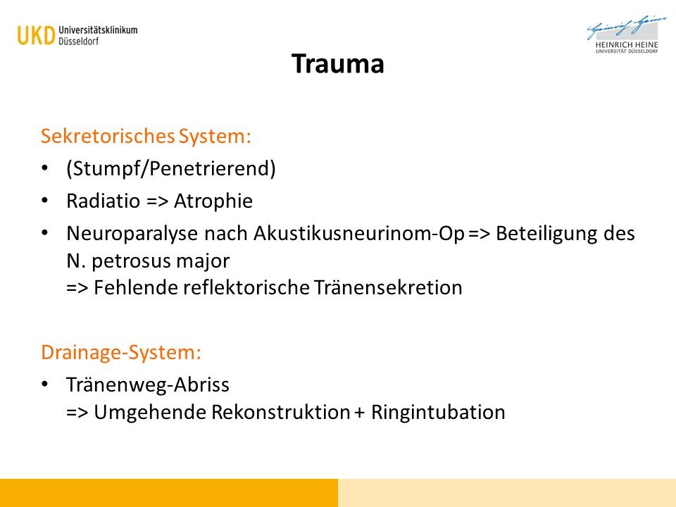 Trauma Sekretorisches System: (Stumpf/Penetrierend)