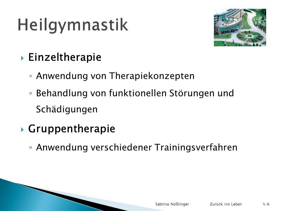 Heilgymnastik Einzeltherapie Gruppentherapie