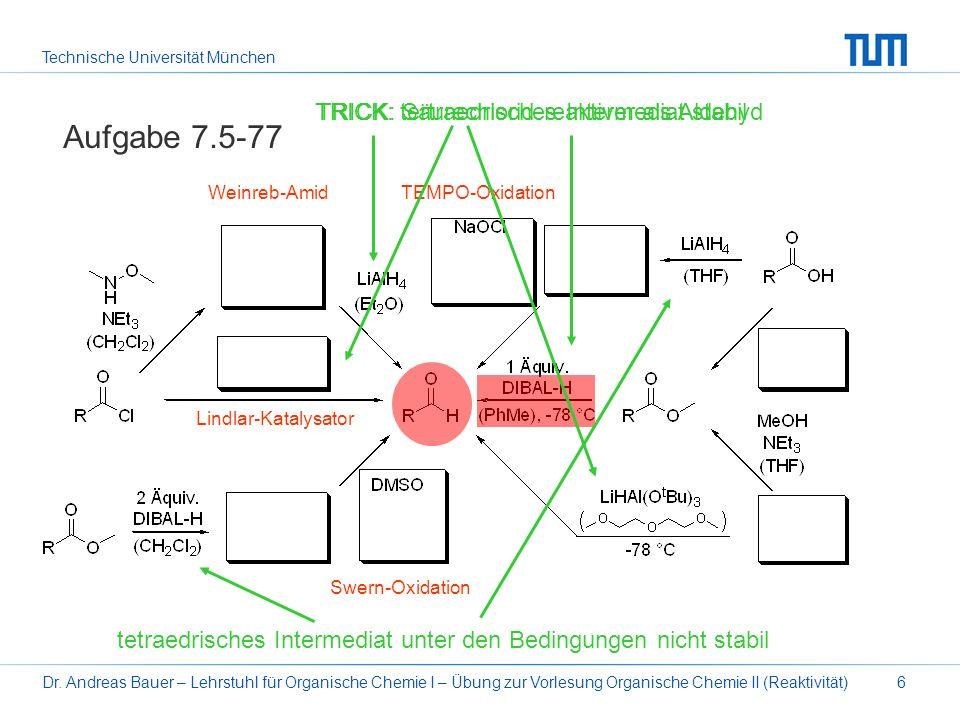 Aufgabe 7.5-77 TRICK: tertraedrisches Intermediat stabil
