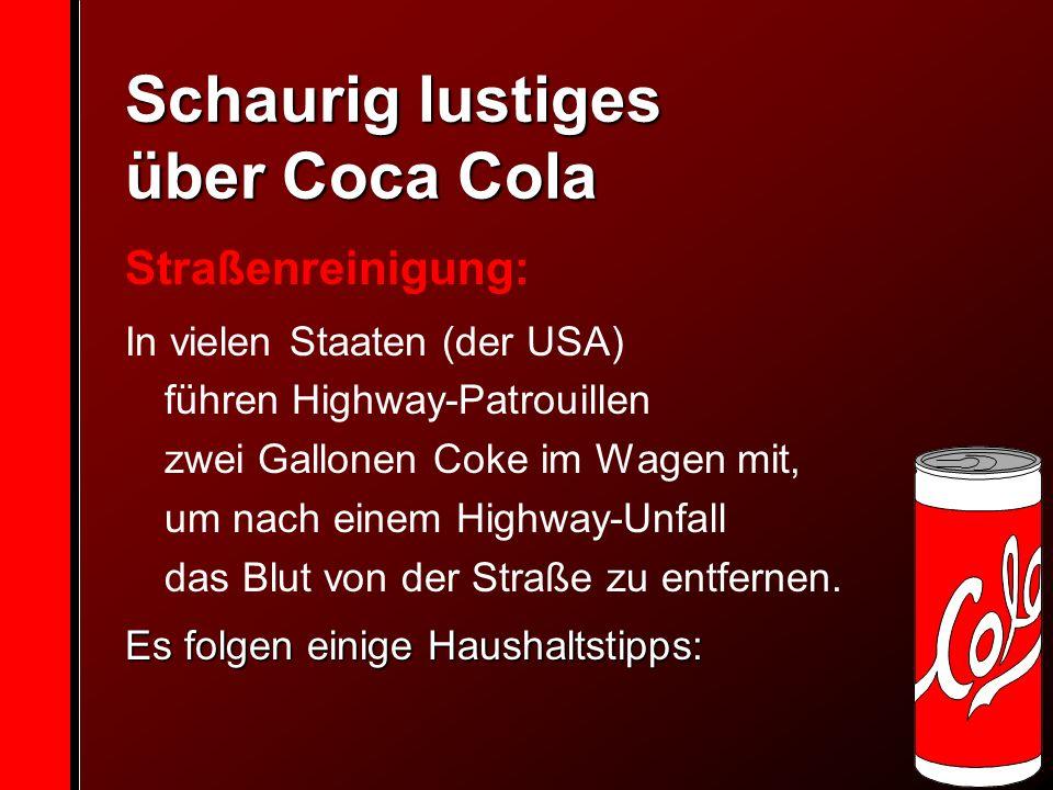 Schaurig lustiges über Coca Cola