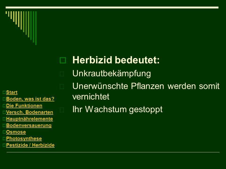 Herbizid bedeutet: Unkrautbekämpfung
