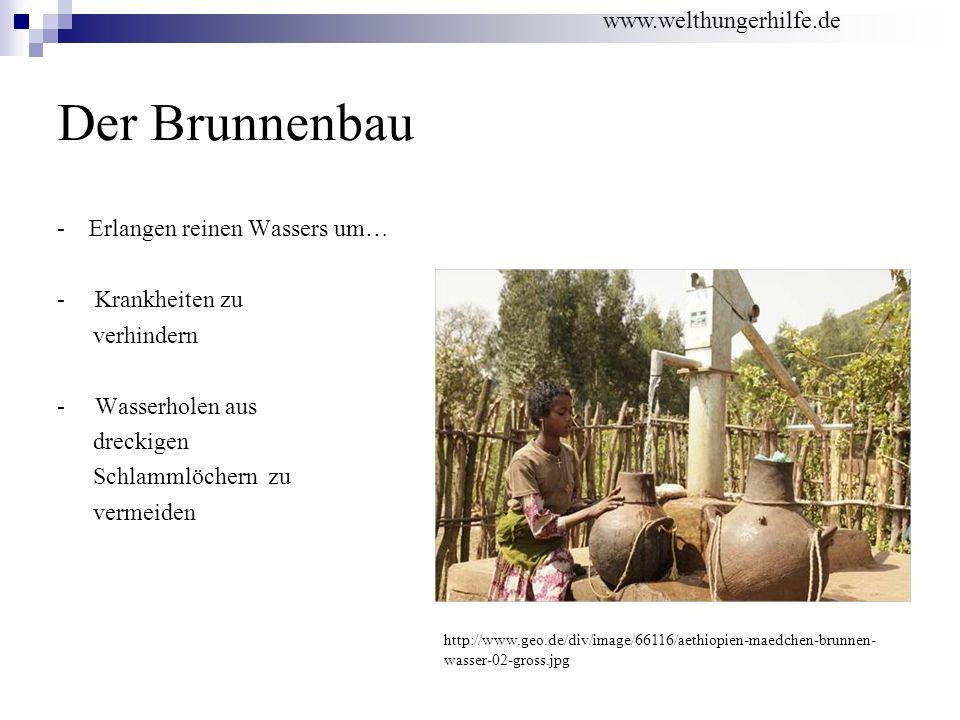 Der Brunnenbau www.welthungerhilfe.de - Erlangen reinen Wassers um…