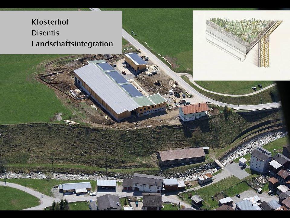 Klosterhof Disentis Landschaftsintegration