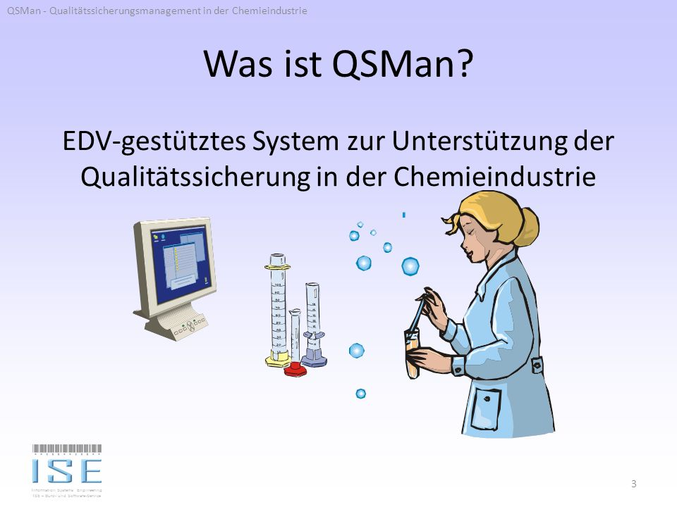 QSMan - Qualitätssicherungsmanagement in der Chemieindustrie