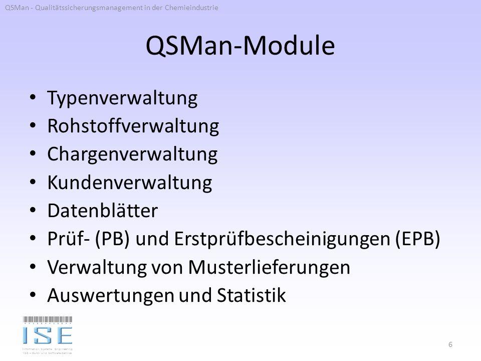 QSMan-Module Typenverwaltung Rohstoffverwaltung Chargenverwaltung
