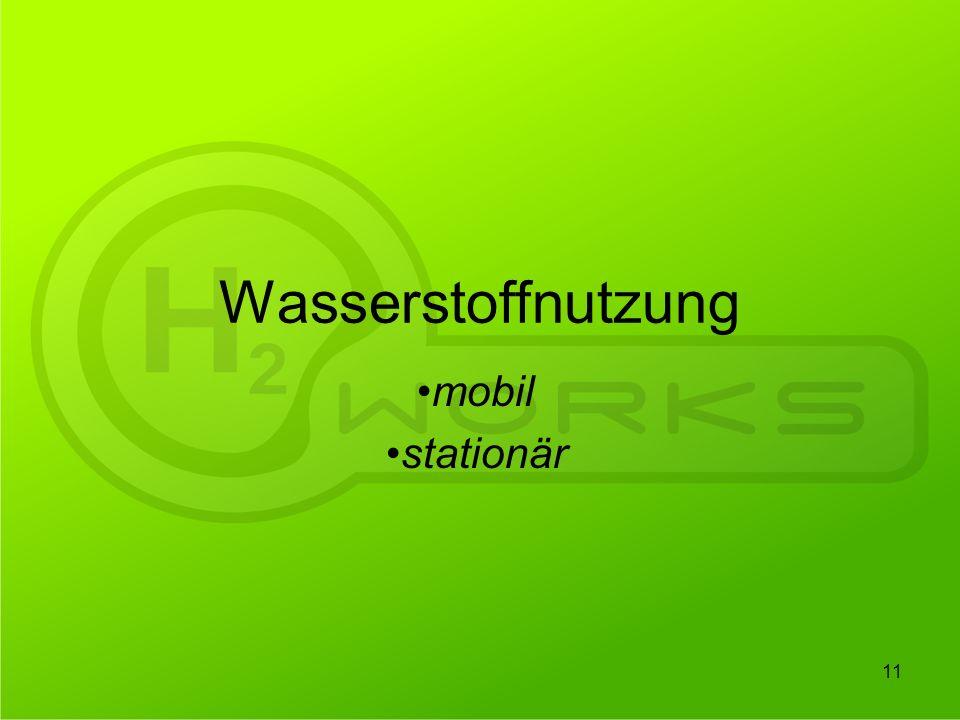 Wasserstoffnutzung mobil stationär