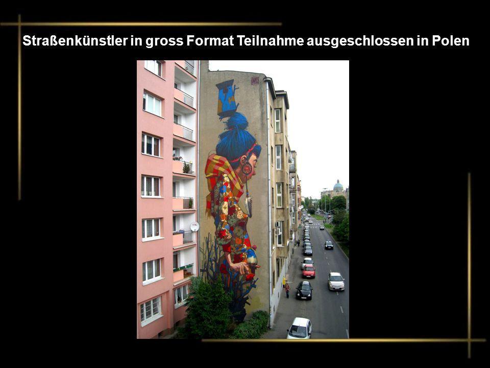 Straßenkünstler in gross Format Teilnahme ausgeschlossen in Polen