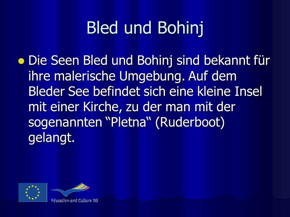 Bled und Bohinj