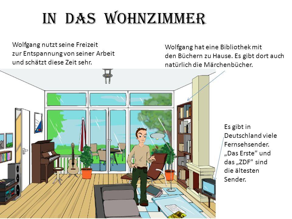 In das Wohnzimmer Wolfgang nutzt seine Freizeit