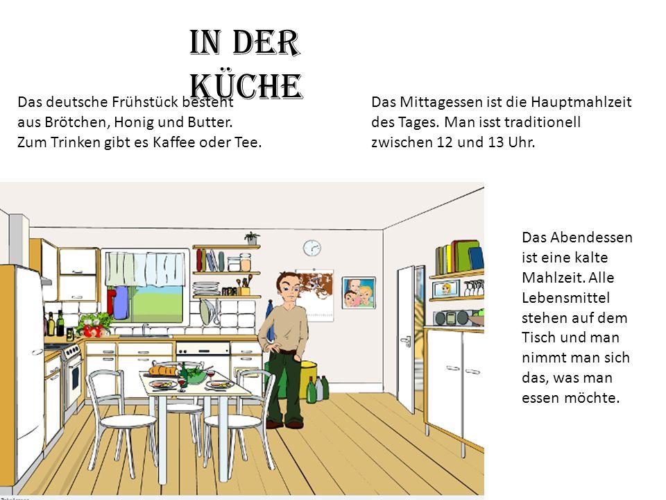 In der Küche Das deutsche Frühstück besteht
